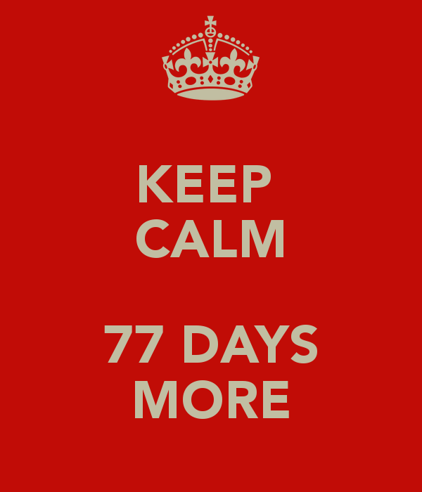 keep-calm-77-days-more