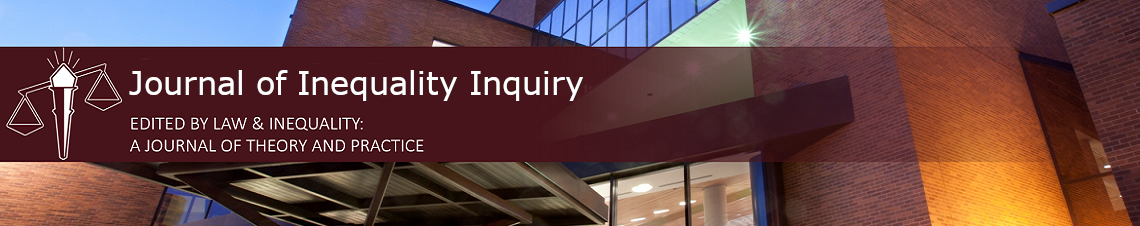 Journal of Law and Inequality: Inequality Inquiry