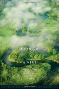 Author of The Meaning of Rivers: Flow and Reflection in American Literature