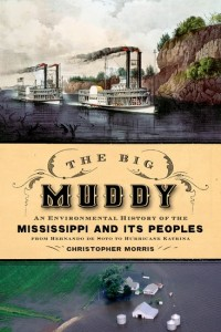 Author of The Big Muddy: An Environmental History of the Mississippi and Its Peoples from Hernando de Soto to Hurricane Katrina