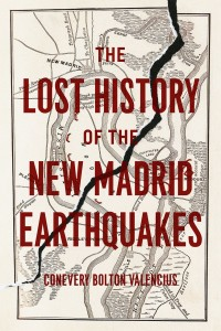 Author of The Lost History of the New Madrid Earthquakes