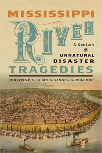 Author of Mississippi River Tragedies: A Century of Unnatural Disaster