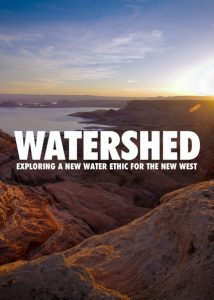 Cover of 'Watershed: Exploring a New Water Ethic for the New West'