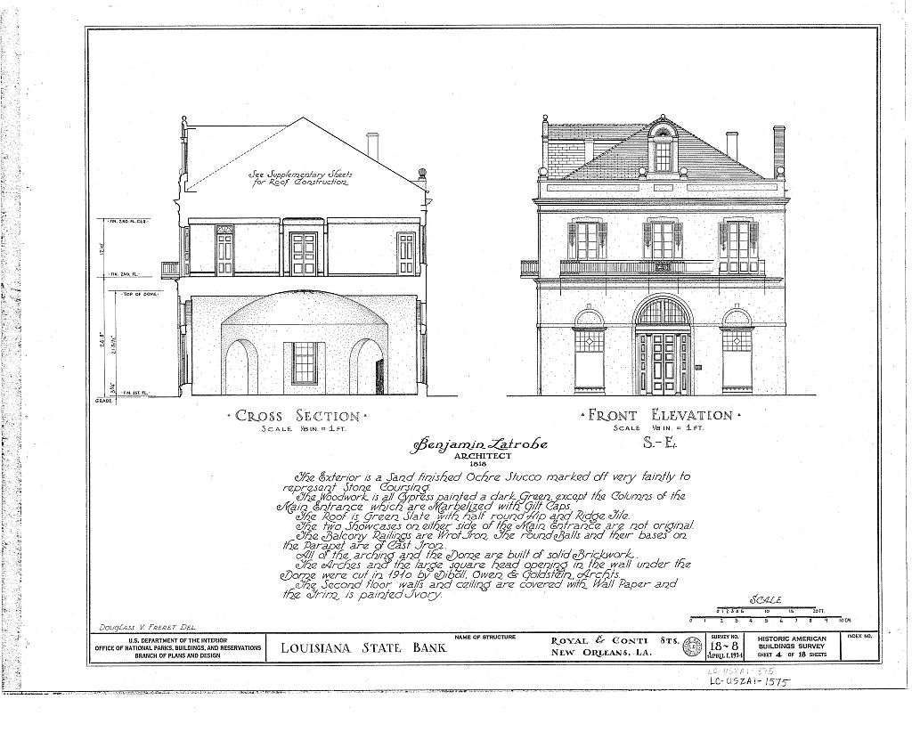 Figure 12: Louisiana State Bank (1820), Benjamin Latrobe. HABS front elevation and cross section drawings.