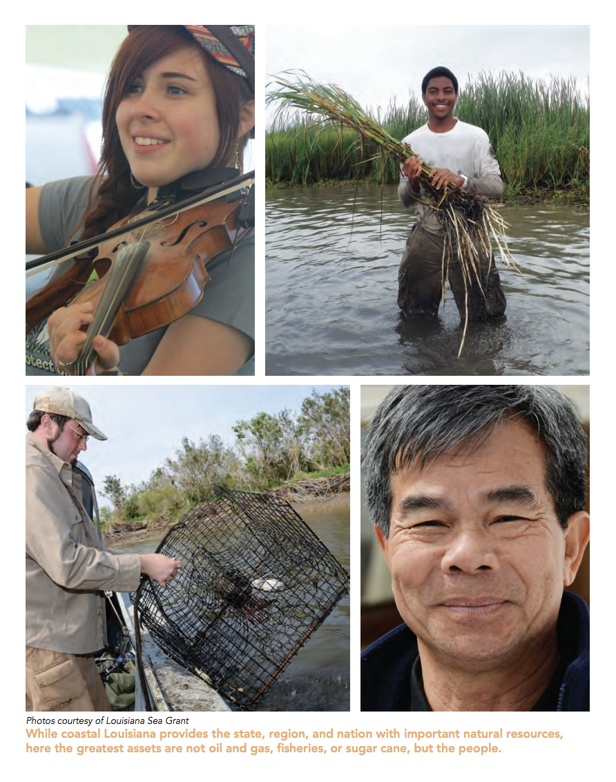 A collage of photos representing coastal Louisiana residents, with a caption reading: 'While coastal Louisiana provides the state, region, and nation with important natural resources, here the greatest assets are not oil and gas, fisheries, or sugar cane, but the people.' The inclusion of these images and the accompanying caption in the 2017 Master Plan for a Sustainable Coast is an example of how CPRA identifies coastal communities as both an asset and a justification for the way it implements restoration projects