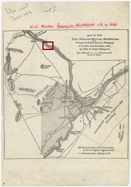 "It is uncertain whether a map of the land ceded in the 1805 treaty exists. This map of the ""Fort Snelling Military Reservation"" was made in 1839. The treaty defined the ceded lands as ""from below the confluence of the Mississippi and St. Peters, up the Mississippi, to include the falls of St. Anthony, extending nine miles on each side of the river."" St. Anthony Falls is shown at the top of this map of the military reservation. The East and West Bank campuses of the University of Minnesota Twin Cities sit on either side of the Mississippi just south of the falls and thus lie within the 1805 treaty lands. After map of the Fort Snelling Military Reservation as surveyed by Lieutenant James L. Thompson in 1839."