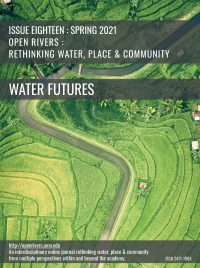 Cover for Issue Eighteen : Spring 2021 : Water Futures