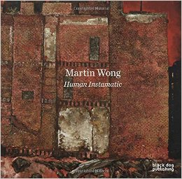 Cover of Martin Wong: Human Instamatic
