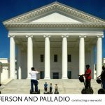Jefferson and Palladio: Constructing a New World