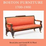 Boston Furniture, 1700–1900