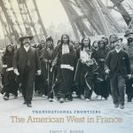 Transnational Frontiers: The American West in France