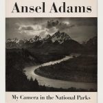 Reading and Re-Reading Ansel Adams's <em>My Camera in the National Parks</em>