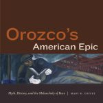 Orozco's American Epic: Myth, History, and the Melancholy of Race